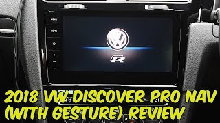 Volkswagen 2018 Discover Pro with Gesture Control System Review