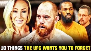 10 Things The Ufc Wants You To Forget About Their Fighters
