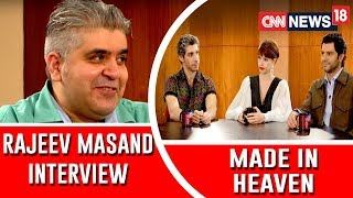 Made In Heaven Cast Interview By Rajeev Masand