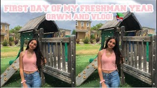 GRWM: FIRST DAY OF MY FRESHMAN YEAR + VLOG!