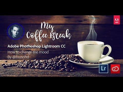 How to change the mood: My Coffee Break with Juuso Hämäläinen | Adobe Lightroom CC