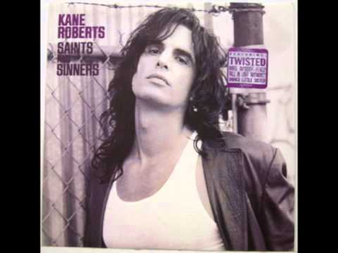 Kane Roberts - It's Only Over For You
