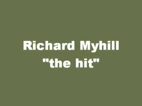the hit  - Richard Myhill