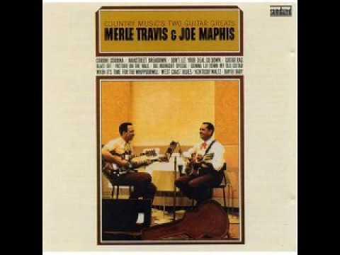 Merle Travis&Joe Maphis - Corrine Corrine