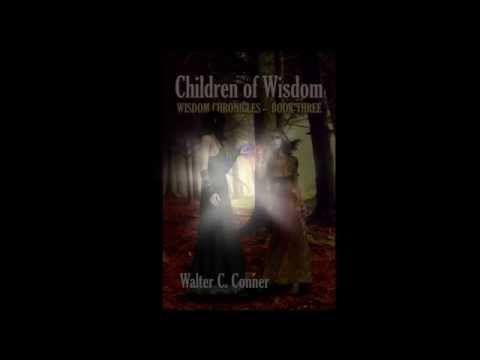 Wisdom Chronicles—Book Three