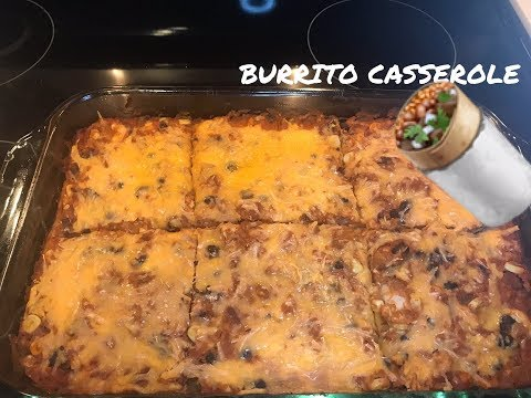 Weight Watchers Freestyle - Lowest Point Burrito Casserole ever! Hubby & Kid approved!