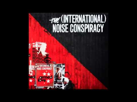 International Noise Conspiracy - The Way I Feel About You
