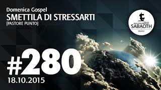 Domenica Gospel @ Milano | Smettila di stressarti - Pastore Punto | 18.10.2015