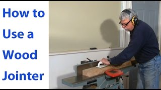 How to Use a Wood Jointer: Beginners #3 -  Woodworkweb