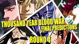 THOUSAND-YEAR BLOOD WAR ROUND 4 FINAL PREDICTIONS Bleach Brave Souls