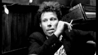 Watch Tom Waits Jersey Girl video