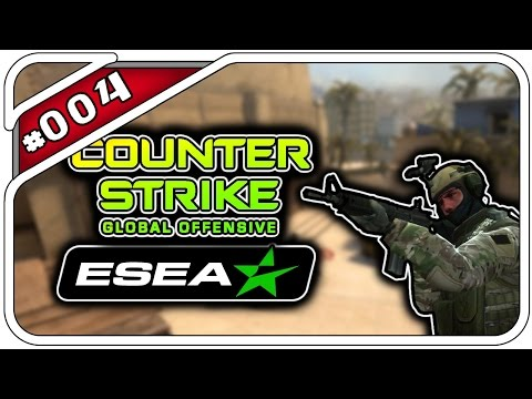 COUNTER-STRIKE: GLOBAL OFFENSIVE ESEA #004 - DIE SERVIEREN AUF LANS! - Dhalucard