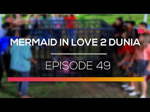 download lagu Mermaid In Love 2 Dunia - Episode 49 gratis