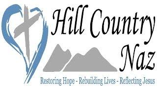 Hill Country Nazarene - Sunday Service  - January 20th, 2019