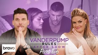 Jax Taylor & Brittany Cartwright Pick The Wedding Party   Vanderpump Rules After Show Pt 2 (S7 Ep21)