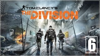The Division - Parte 6 Español - Walkthrough / Let