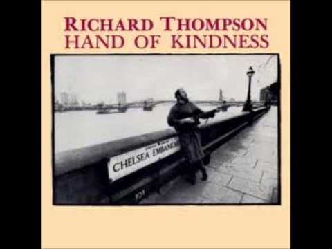 Richard Thompson - How I Wanted To