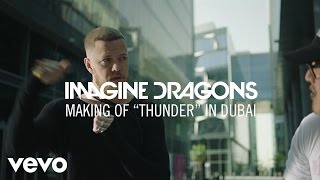 "Download Lagu Imagine Dragons - Making Of ""Thunder"" In Dubai Gratis STAFABAND"