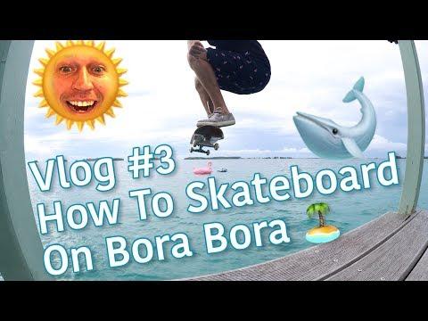 Skateboarding Bora Bora With Joey Brezinski