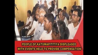 People of Katuwapitiya displeased over compensation for their lost loved ones