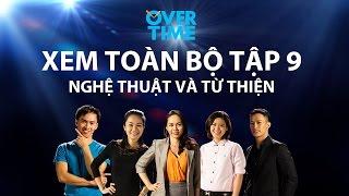 Overtime tập 9
