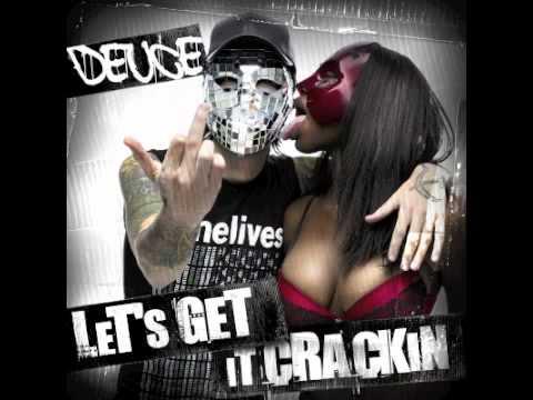 Deuce - Lets Get It Crackin