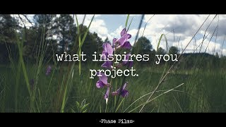The What Inspires You Project | Short Film | Phase Films
