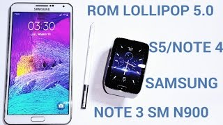 ROM LOLLIPOP 5.0 ESTYLE S5/NOTE 4  NOTE 3 SM N900