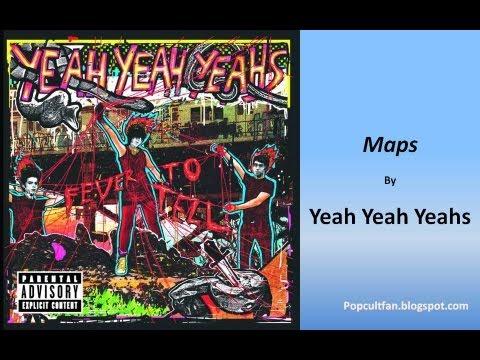 Yeah Yeah Yeahs - Maps (Lyrics)