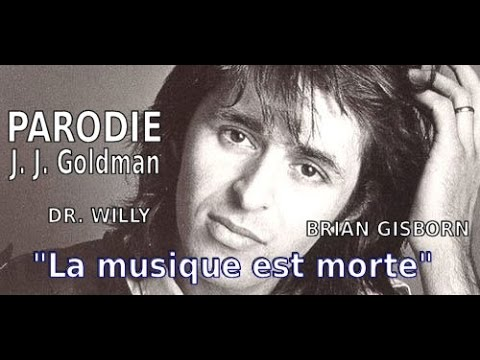 Parodie de Goldman – La musique est morte