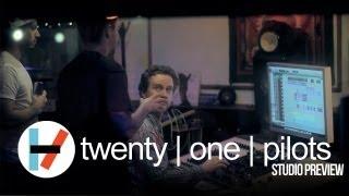 twenty one pilots: Studio Preview