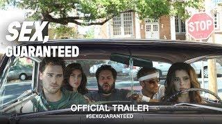 Sex, Guaranteed (2017)   Official Trailer HD
