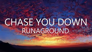 Runaground Chase You Down Traducida Al Español