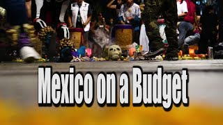 How to Travel Mexico on a Budget (Travel Vlog 01)