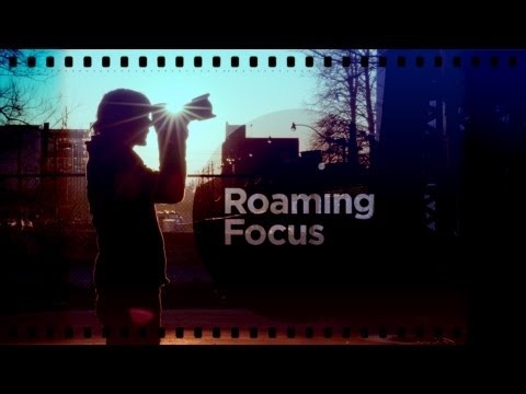 Roaming Focus - Episode 1: Born & Raised