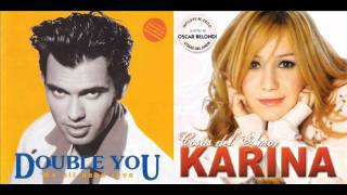 Double You & Karina - In The Name Of Love