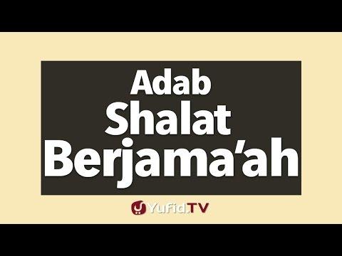 Panduan Ibadah: Adab Shalat Berjama'ah