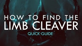 Diablo 3: How to find the Limb Cleaver (Quick Guide)