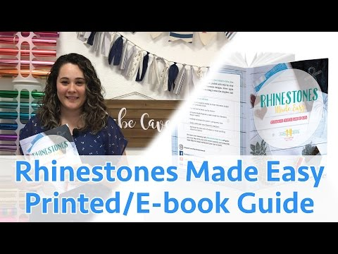 Rhinestones Made Easy: A Silhouette Crafter's Guide to Rhinestones
