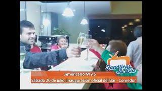 Fanáticos Al Día: Americano M y S - Inauguración oficial del Bar - Comedor