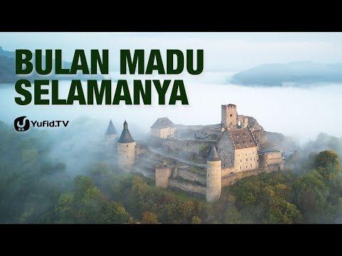 Bulan Madu Selamanya - Ustadz Abul Hasan Ahmad MZ - 5 Menit yang Menginspirasi