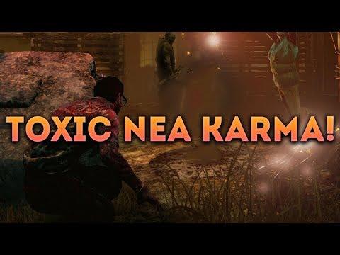 Dead by Daylight SURVIVOR! - TOXIC NEA KARMA!