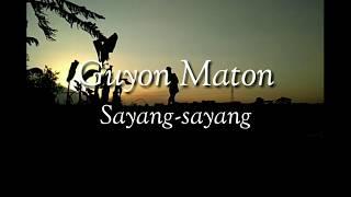 Guyon waton - Sayang-sayang lirik + video clip romantis