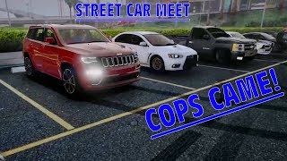 FIVEM - S.A.R.P - RACE NIGHT- HUGE STREET CAR MEET! COPS GOT CALLED!