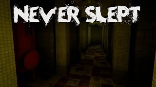 Never Slept : Scary Creepy Horror Android Gameplay HD / New Adventure Horror Game
