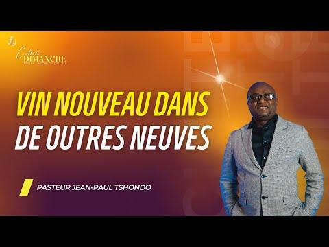VIN NOUVEAU DANS DE OUTRES NEUVES | CULTE DE DIMANCHE