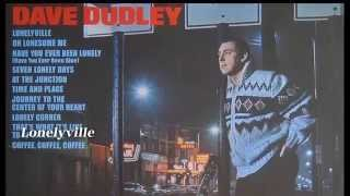 Watch Dave Dudley Lonelyville video