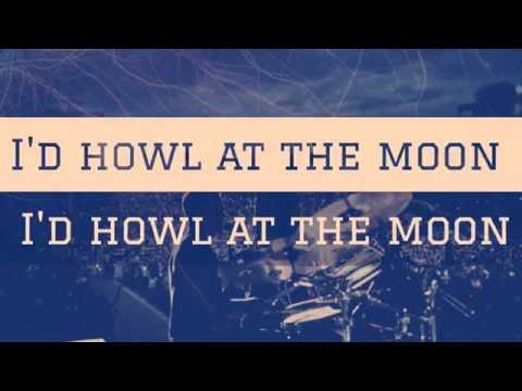 The Script - Howl At The Moon (Lyrics Video)