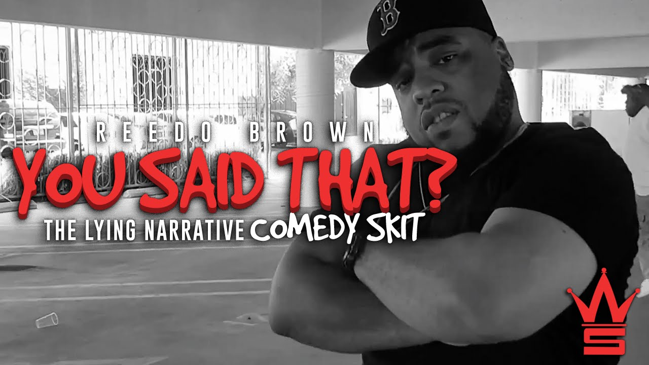 "Reedo Brown ""You Said That? Part 2 (The Lying Narrative)"" (Comedy Skit)"