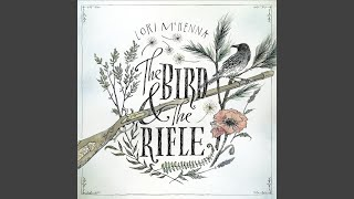Lori McKenna The Bird & The Rifle